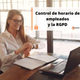 Control de horario de empleados y la RPGD