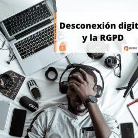 Desconexión digital y RGPD